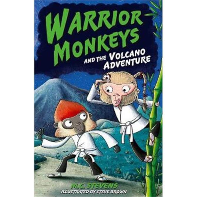 Warrior Monkeys and the Volcano Adventure (Paperback) - MC Stevens
