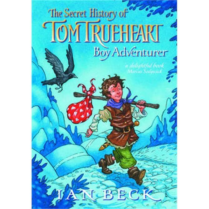 Tom Trueheart (Paperback) - Ian Beck