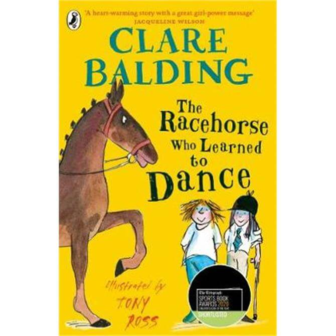The Racehorse Who Learned to Dance (Paperback) - Clare Balding