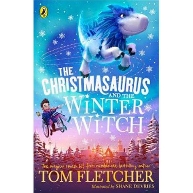 The Christmasaurus and the Winter Witch (Paperback) - Tom Fletcher