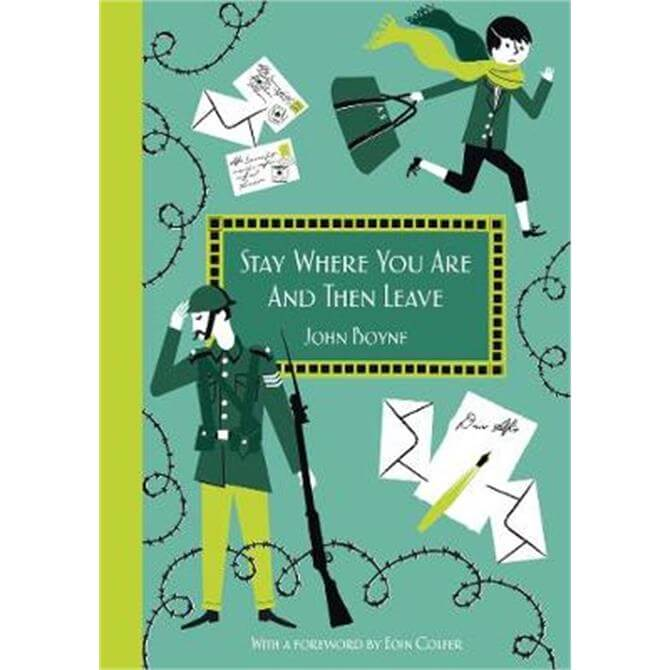 Stay Where You Are And Then Leave (Hardback) - John Boyne