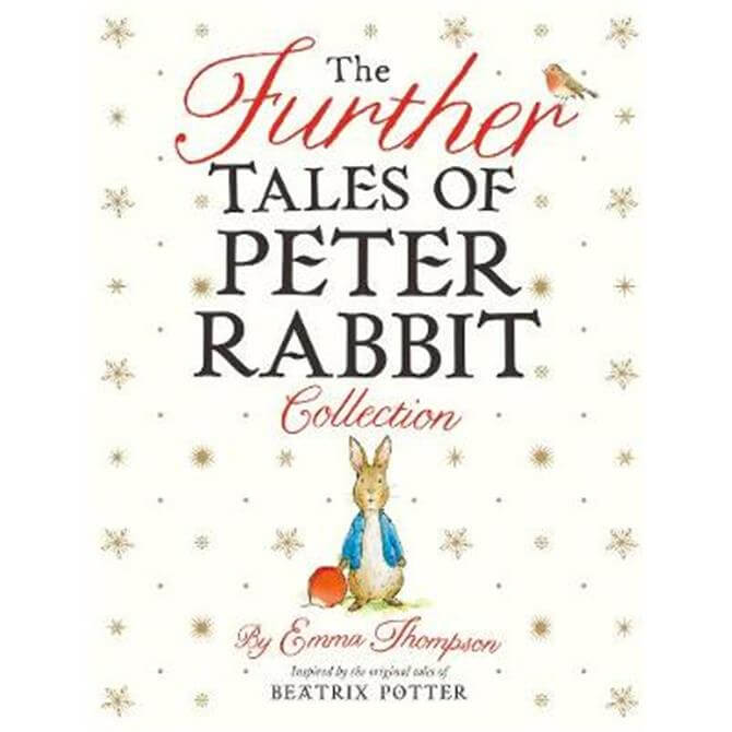 The Further Tales of Peter Rabbit Collection (Hardback) - Emma Thompson