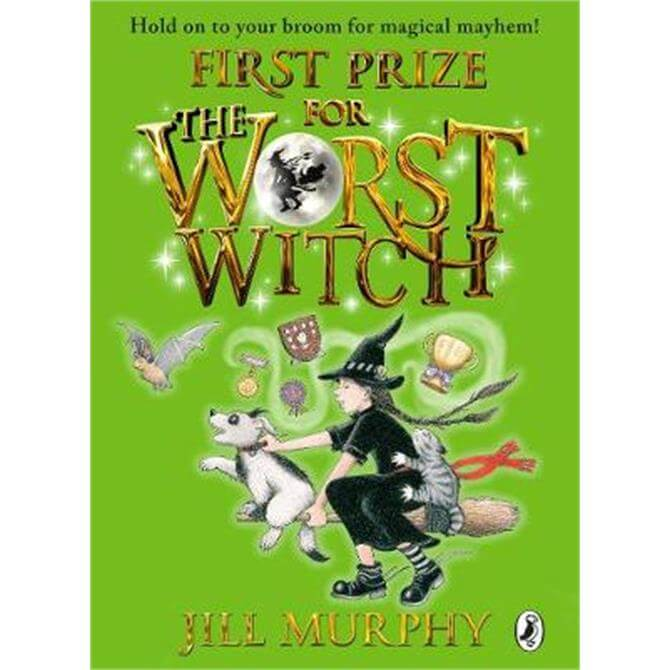First Prize for the Worst Witch - Jill Murphy