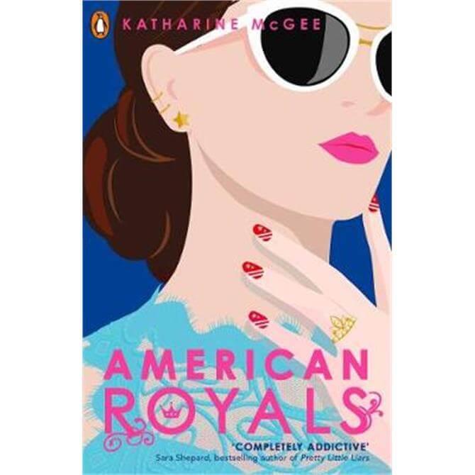 American Royals (Paperback) - Katharine McGee