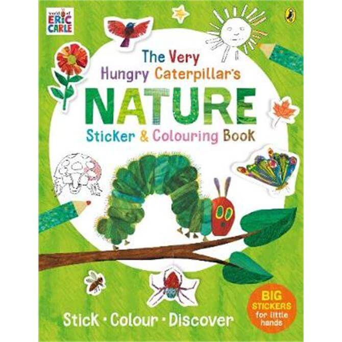 The Very Hungry Caterpillar's Nature Sticker and Colouring Book (Paperback) - Eric Carle