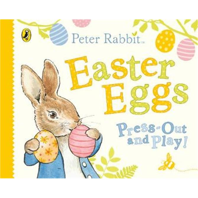 Peter Rabbit Easter Eggs Press Out and Play - Beatrix Potter