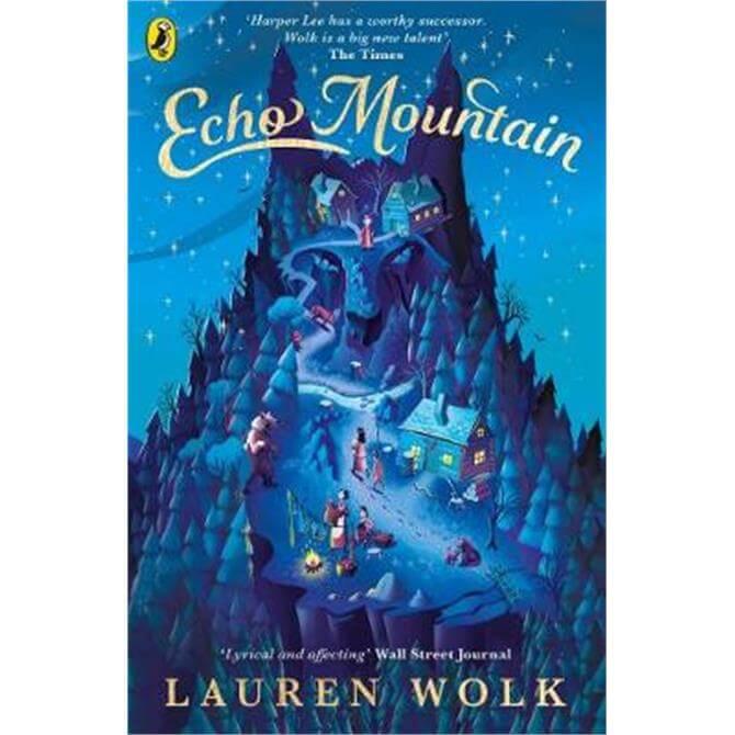 Echo Mountain (Paperback) - Lauren Wolk