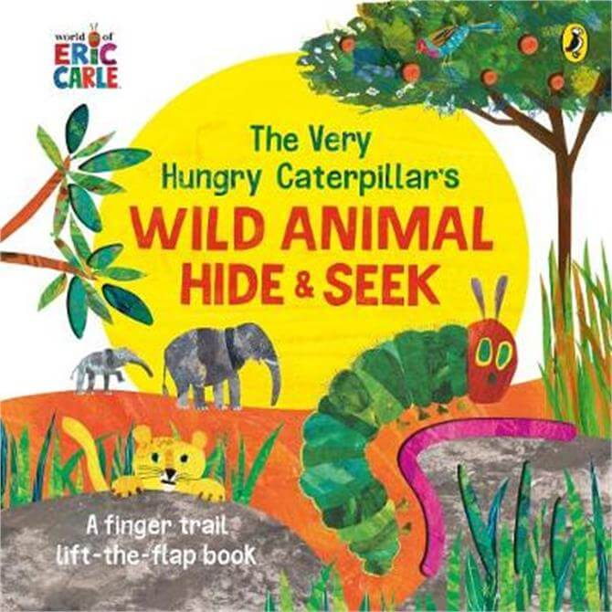 The Very Hungry Caterpillar's Wild Animal Hide-and-Seek - Eric Carle