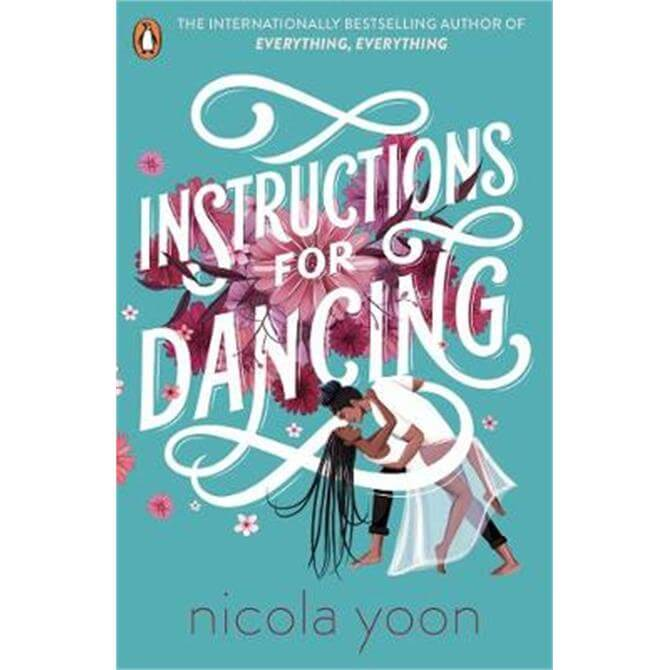 Instructions for Dancing (Paperback) - Nicola Yoon