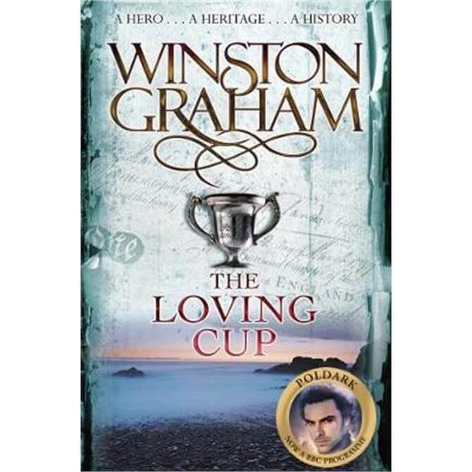 The Loving Cup (Paperback) - Winston Graham
