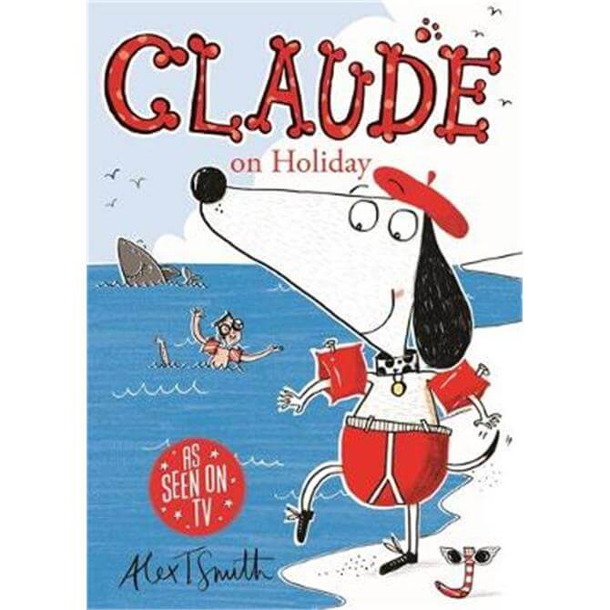 Claude on Holiday (Paperback) - Alex T. Smith
