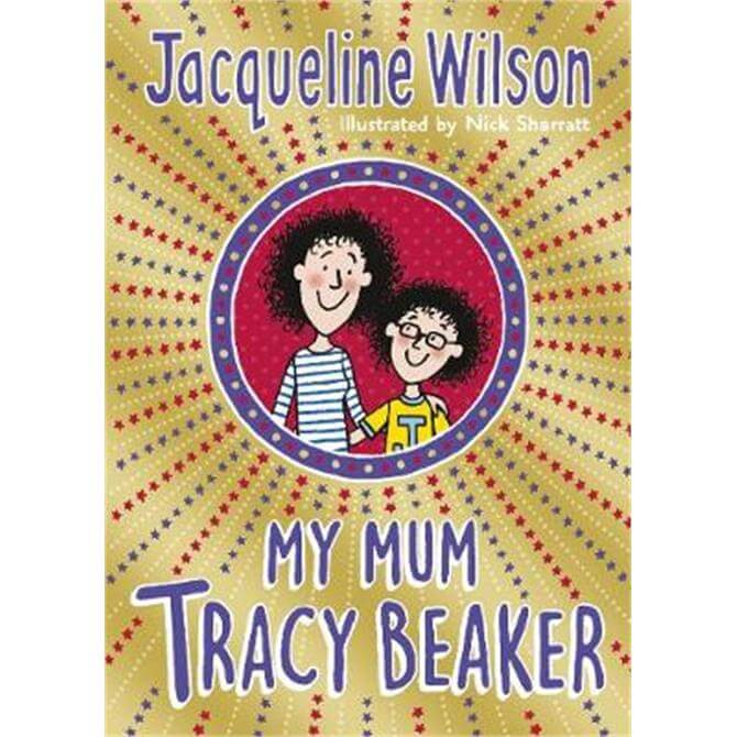 My Mum Tracy Beaker (Paperback) - Jacqueline Wilson