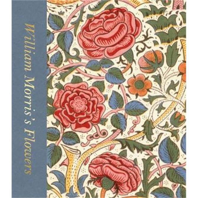 William Morris's Flowers (Hardback) - Rowan Bain