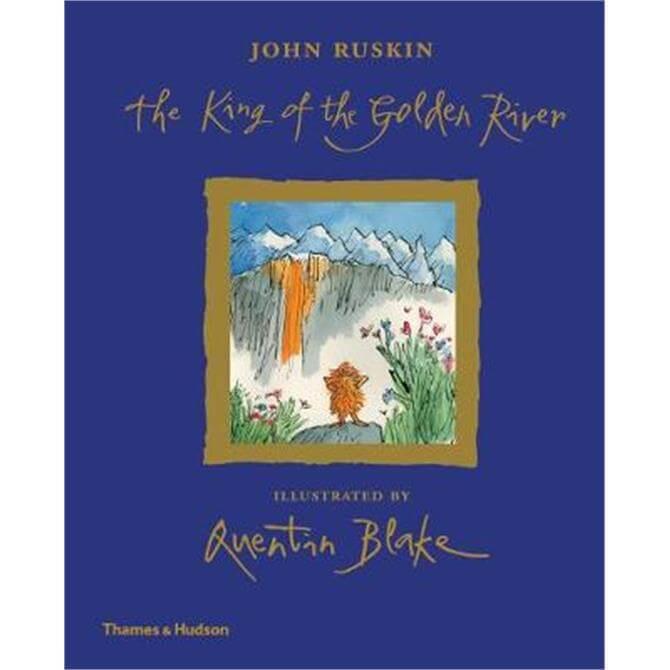 The King of the Golden River (Hardback) - John Ruskin
