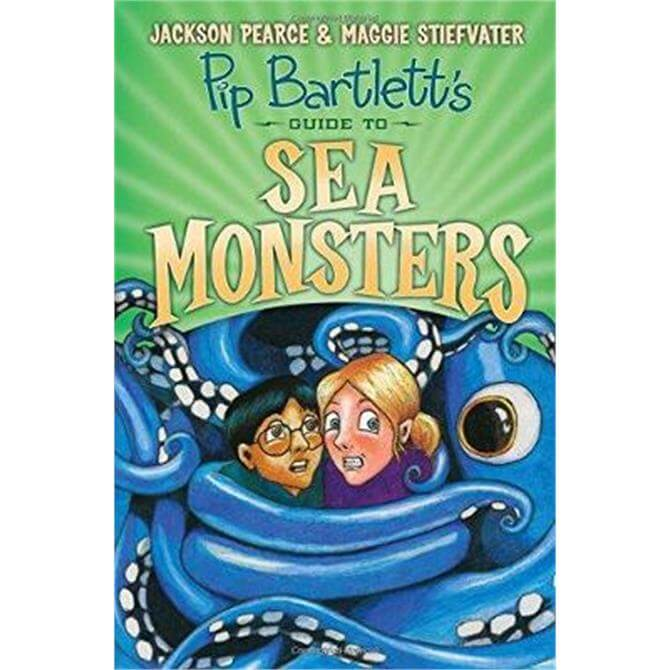 Pip Bartlett's Guide to Sea Monsters (Paperback) - Maggie Stiefvater