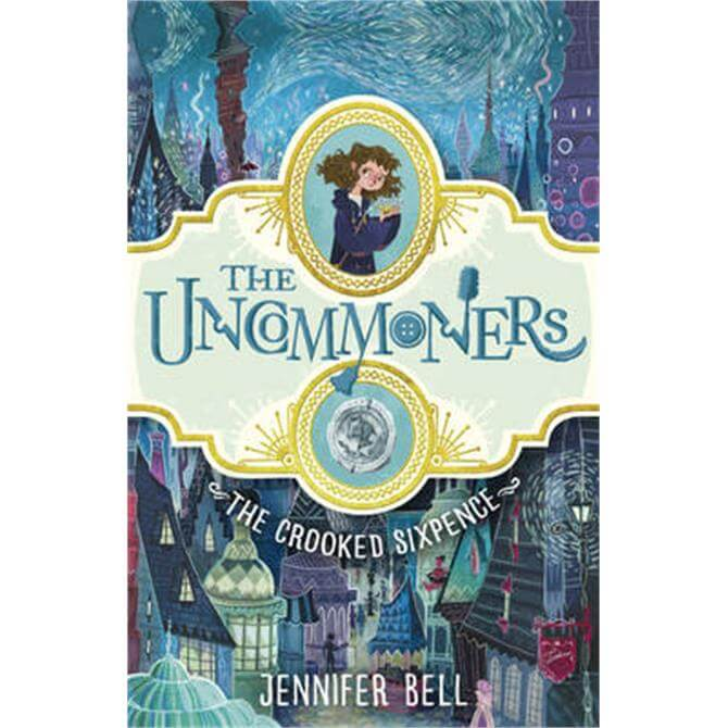 The Crooked Sixpence (Paperback) - Jennifer Bell
