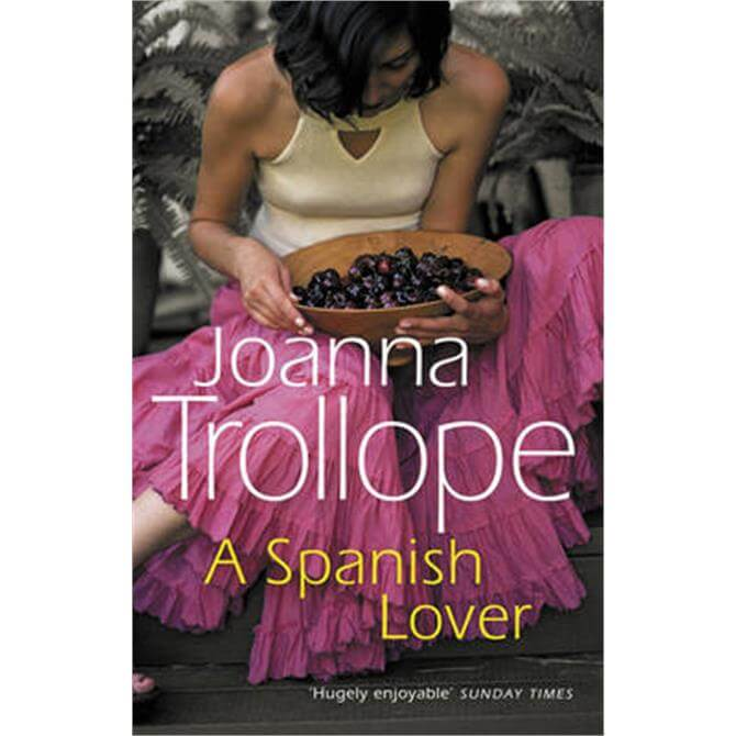 A Spanish Lover (Paperback) - Joanna Trollope