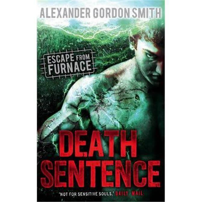 Escape from Furnace 3 (Paperback) - Alexander Gordon Smith