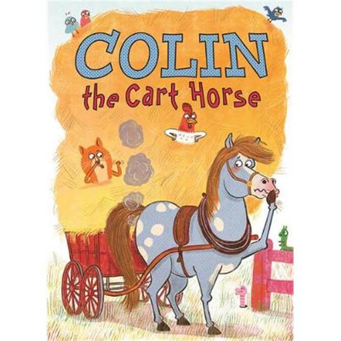 Colin the Cart Horse (Paperback) - Gavin Puckett