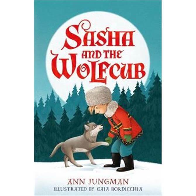 Sasha and the Wolfcub (Paperback) - Ann Jungman