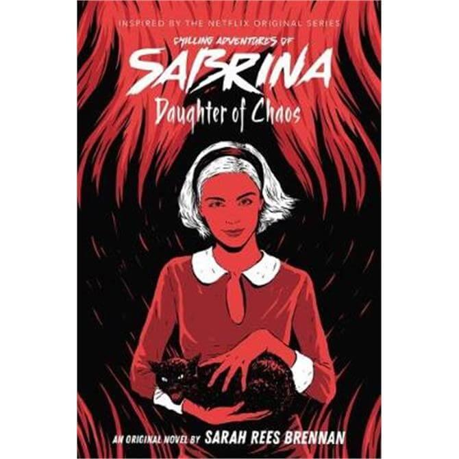 Daughter of Chaos (The Chilling Adventures of Sabrina Novel #2) (Paperback) - Sarah Rees Brennan