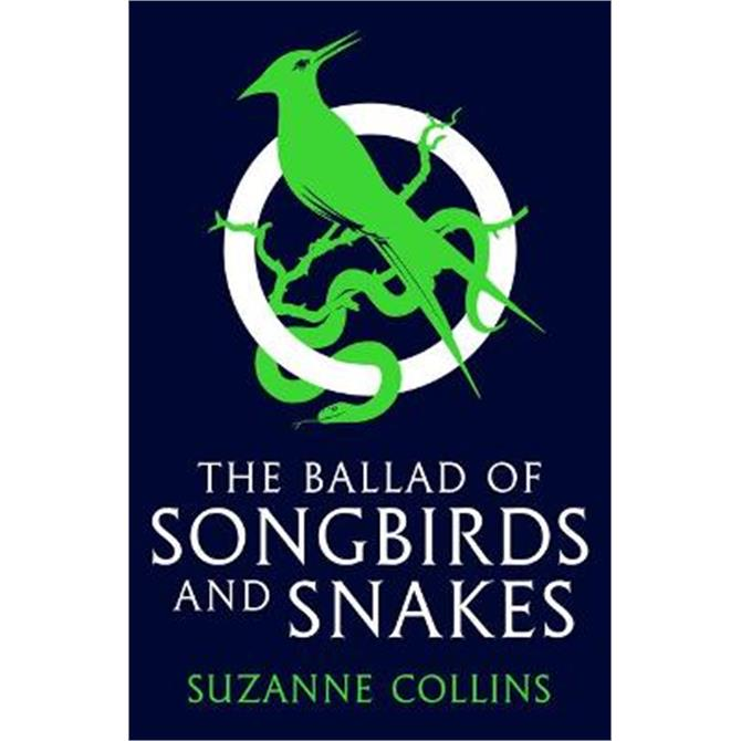 The Ballad of Songbirds and Snakes (A Hunger Games Novel) (Paperback) - Suzanne Collins