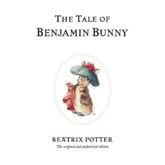 The Tale of Benjamin Bunny (Hardback) - Beatrix Potter