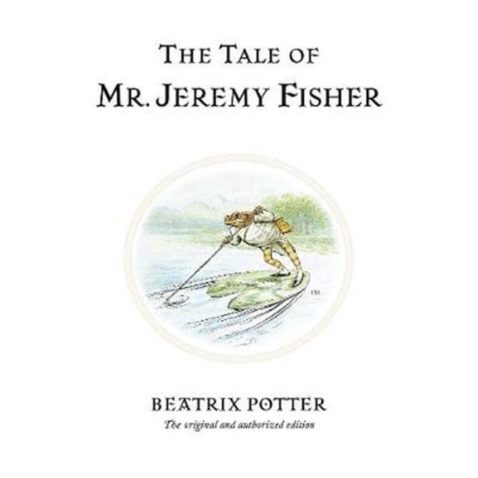 The Tale of Mr. Jeremy Fisher (Hardback) - Beatrix Potter