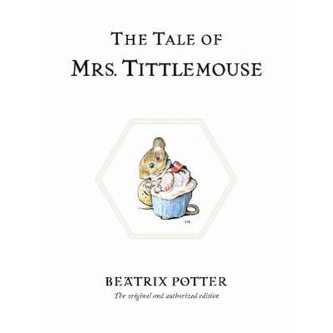 The Tale of Mrs. Tittlemouse (Hardback) - Beatrix Potter