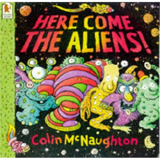 Here Come the Aliens! (Paperback) - Colin McNaughton