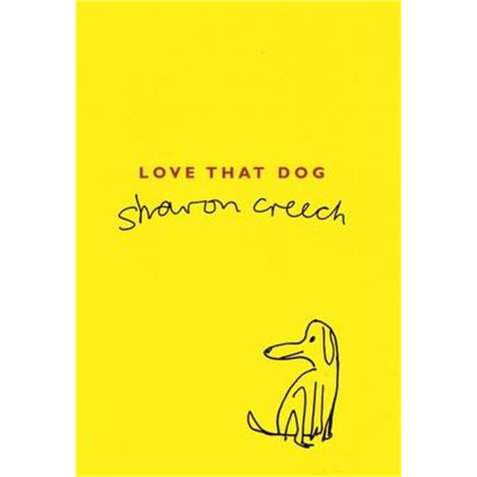 Love That Dog (Paperback) - Sharon Creech