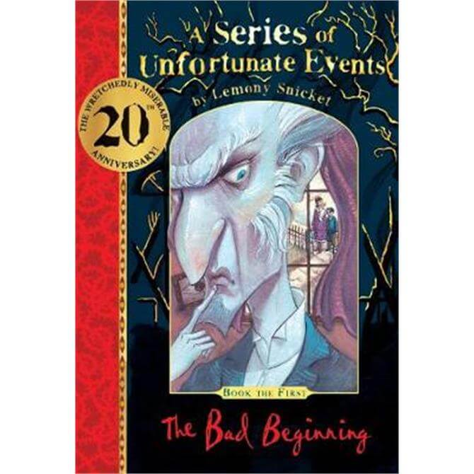 The Bad Beginning 20th anniversary gift edition (A Series of Unfortunate Events) (Hardback) - Lemony Snicket