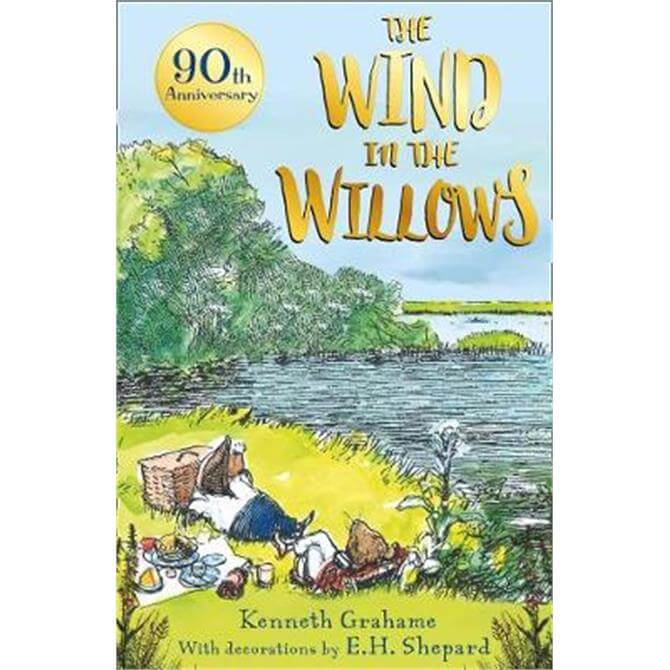 The Wind in the Willows - 90th anniversary gift edition (Paperback) - Kenneth Grahame