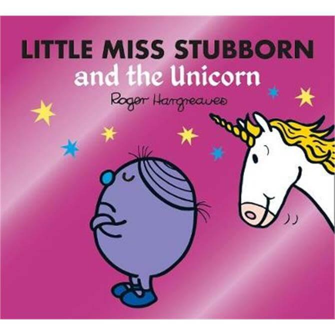 Little Miss Stubborn and the Unicorn (Mr. Men & Little Miss Magic) (Paperback) - Adam Hargreaves