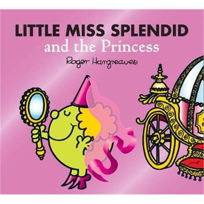 Little Miss Splendid and the Princess (Mr. Men & Little Miss Magic) (Paperback) - Adam Hargreaves