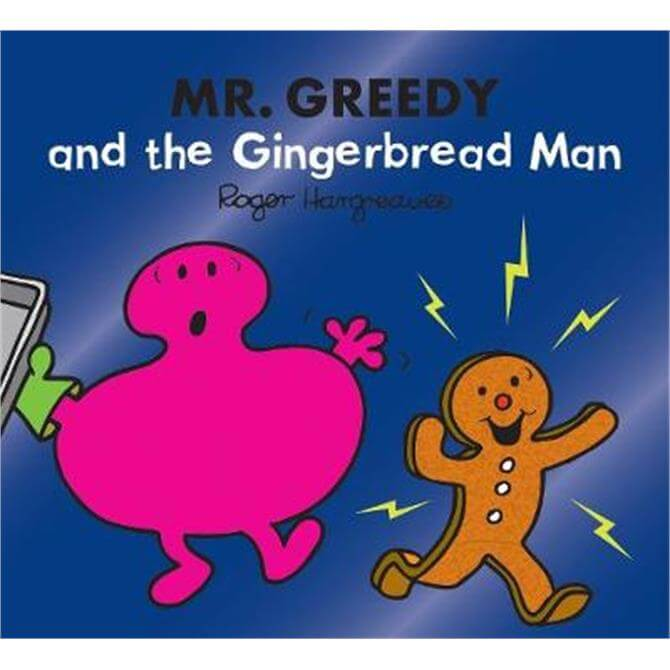 Mr. Greedy and the Gingerbread Man (Mr. Men & Little Miss Magic) (Paperback) - Adam Hargreaves