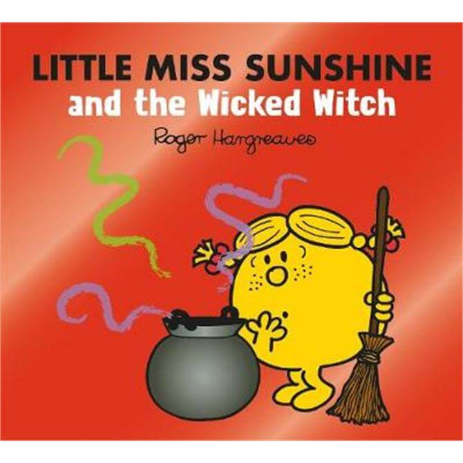 Little Miss Sunshine and the Wicked Witch (Mr. Men & Little Miss Magic) (Paperback) - Adam Hargreaves