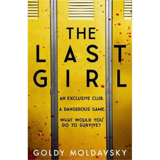 The Last Girl (Paperback) - Goldy Moldavsky