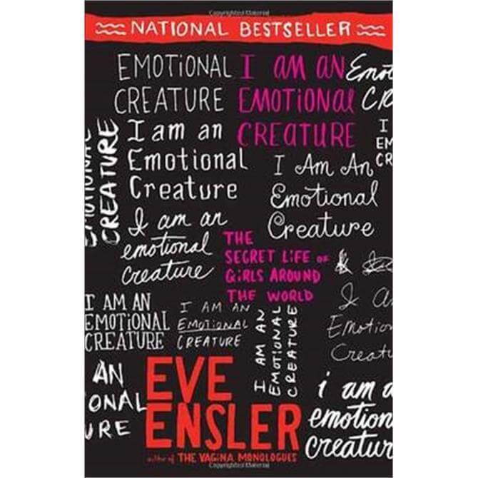 I Am An Emotional Creature (Paperback) - Eve Ensler