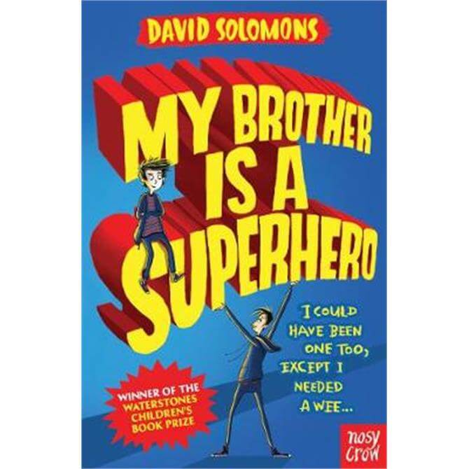 My Brother Is a Superhero (Paperback) - David Solomons