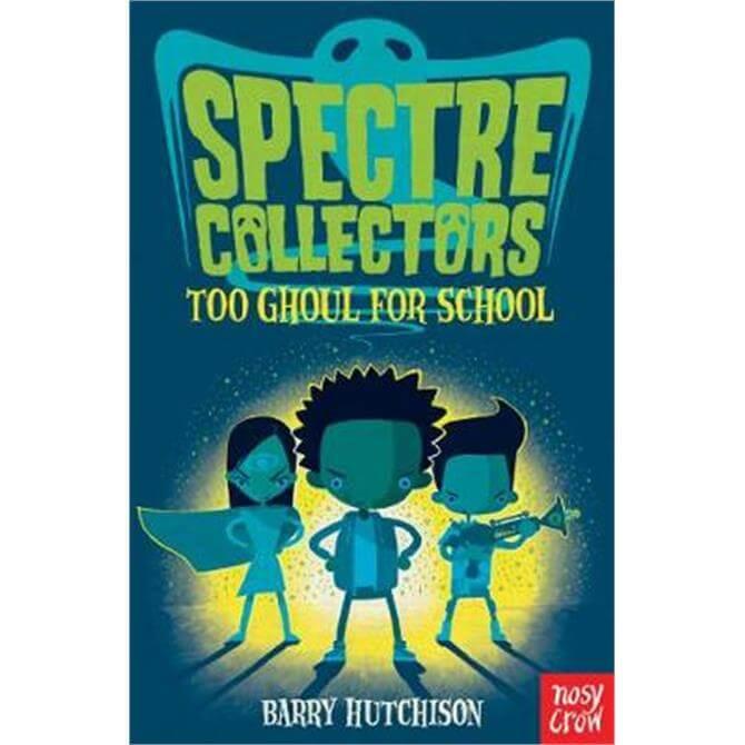 Spectre Collectors (Paperback) - Barry Hutchison