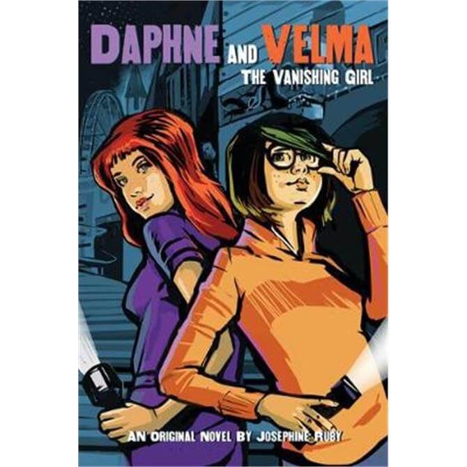 The Vanishing Girl (Daphne and Velma Novel #1) (Paperback) - Josephine Ruby