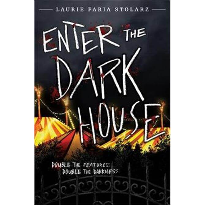 Enter The Dark House (Paperback) - Laurie Faria Stolarz