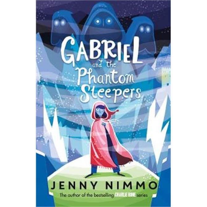Gabriel and the Phantom Sleepers (Paperback) - Jenny Nimmo