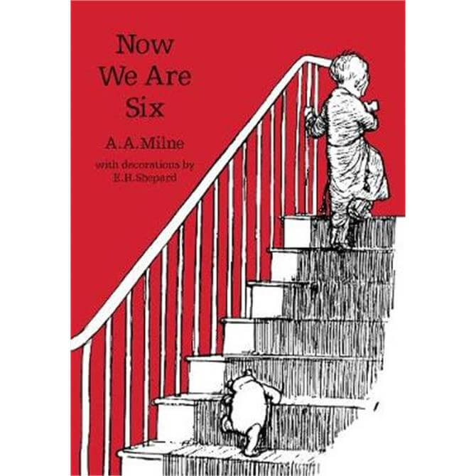 Now We Are Six (Winnie-the-Pooh - Classic Editions) (Paperback) - A. A. Milne