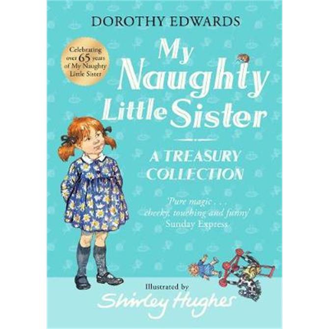 My Naughty Little Sister (Hardback) - Dorothy Edwards