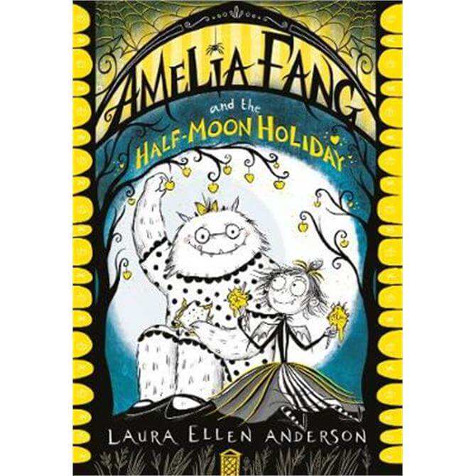 Amelia Fang and the Half-Moon Holiday (The Amelia Fang Series) (Paperback) - Laura Ellen Anderson