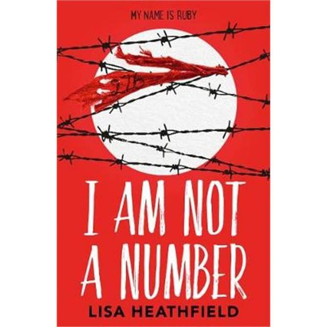 I Am Not a Number (Paperback) - Lisa Heathfield