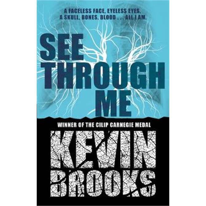 See Through Me (Paperback) - Kevin Brooks