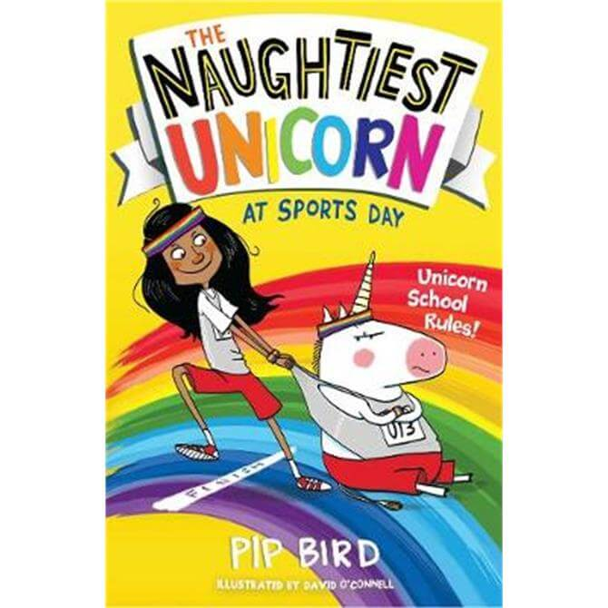 The Naughtiest Unicorn at Sports Day (The Naughtiest Unicorn series) (Paperback) - Pip Bird